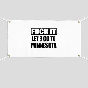 Let's Go To Minnesota Banner