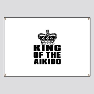 King Of The Aikido Banner