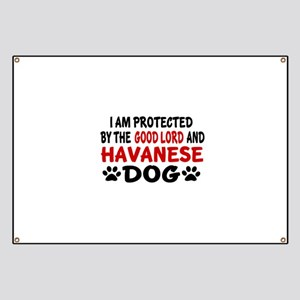 Protected By Havanese Dog Banner