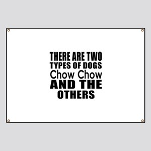There Are Two Types Of Chow Chow Dogs Desig Banner