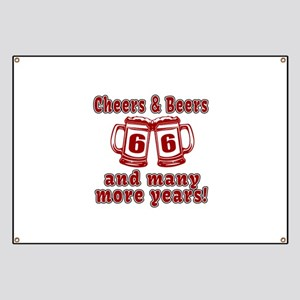 Cheers And Beers 66 And Many More Years Banner