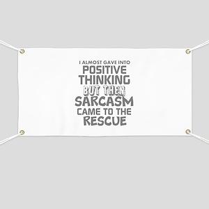 POSITIVE THINKING-SARCASM HUMOR Banner