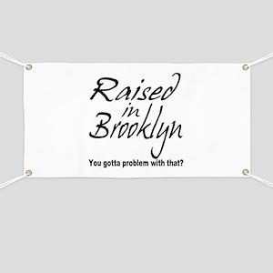 Raised in Brooklyn Banner