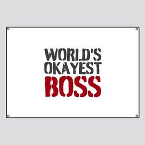 Worlds Okayest Boss Banner