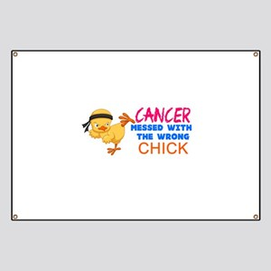 Cancer Messed With The Wrong Chick Banner