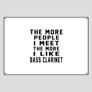 I Like More Bass Clarinet Banner