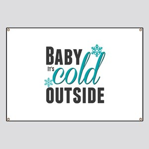 Baby it's Cold Outside Banner