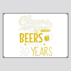 Cheers and Beers 30th Birthday Gift Idea Banner