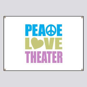 Peace Love Theater Banner