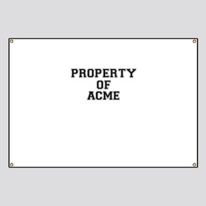Property of ACME Banner