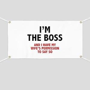 I'm The Boss Banner