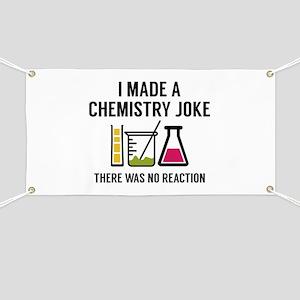 I Made A Chemistry Joke Banner