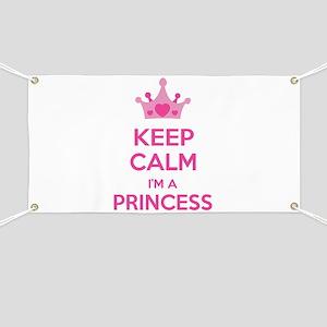 Keep calm I'm a princess Banner