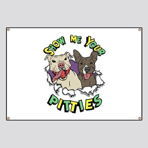 Show Me your Pitties Banner