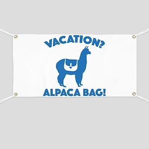 Vacation? Alpaca Bag! Banner