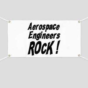 Aerospace Engineers Rock ! Banner