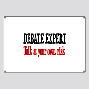 Debate Expert talk at your risk Banner