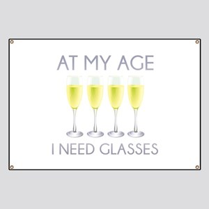 At My Age I Need Glasses Banner