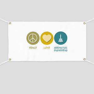 Peace Love Aeronautical Engineering Banner