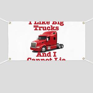 I Like Big Trucks Peterbilt Banner