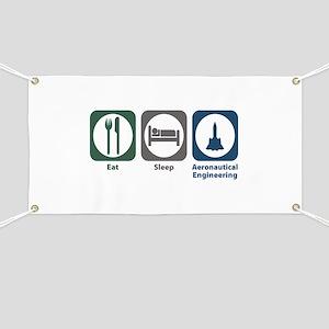 Eat Sleep Aeronautical Engineering Banner