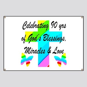 90 YR OLD BLESSING Banner