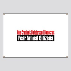They Fear Armed Citizens Banner