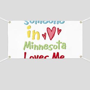 Someone in Minnesota Loves Me Banner