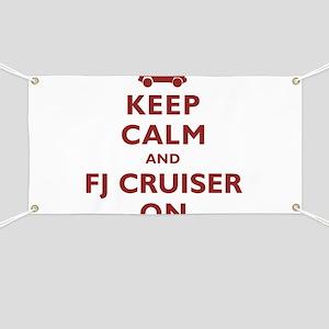 Keep Calm and FJ Cruiser On Banner