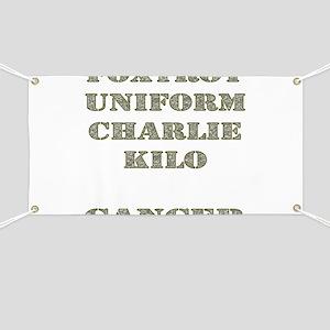 Foxtrot Uniform Charlie Kilo Cancer Banner