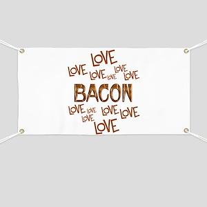 Love Love Bacon Banner
