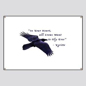 All Crows Want to Fly Free Banner