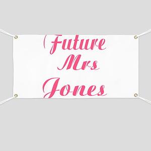 Future Mrs. Jones Banner