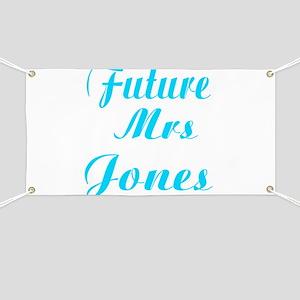 Future Mrs Jones Banner