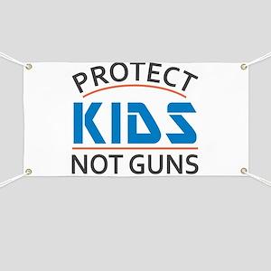 Protect Kids Not Guns Gun Control Banner