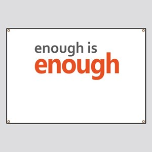 Enough is Enough gun control Banner