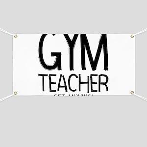 Gym Teacher Banner