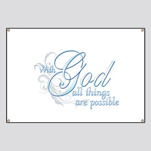 With God All Things are Possi Banner