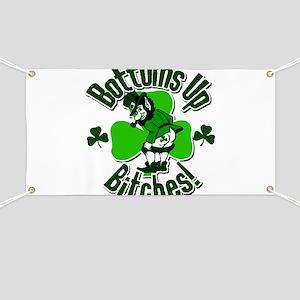 Bottoms Up Bitches Leprechaun Banner
