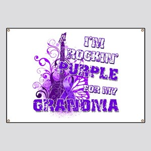 I'm Rockin' Purple for my Gra Banner