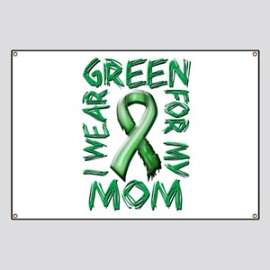 I Wear Green for my Mom Banner