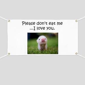 Dont Eat Me Banner