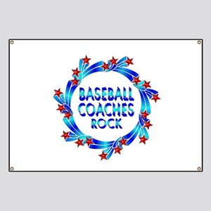 Baseball Coaches Rock Banner