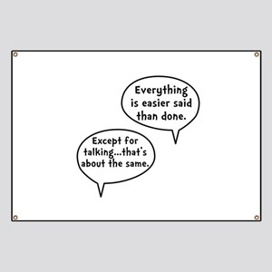 Easier Said Than Done Banner