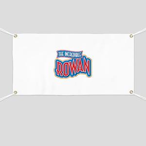 The Incredible Rowan Banner