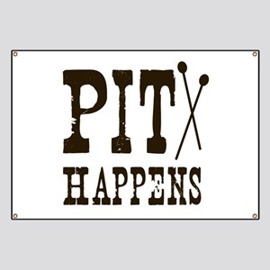 Pit Happens Banner