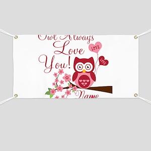 Owl Always Love You Banner
