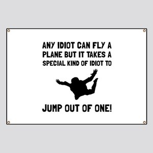 Idiot Skydiving Banner