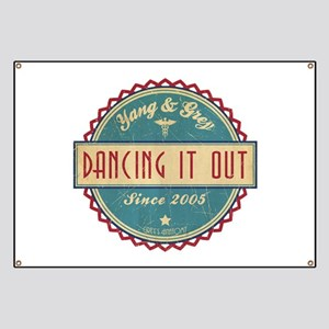 Dancing It Out Since 2005 Banner