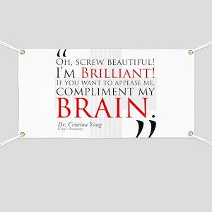 Screw Beautiful! I'm Brilliant! Banner